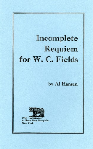 INCOMPLETE REQUIEM FOR W.C. FIELDS - A GREAT BEAR PAMPHLET