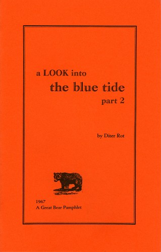 A LOOK INTO THE BLUE TIDE - A GREAT BEAR PAMPHLET