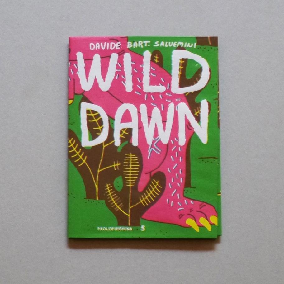 WILD DAWN – PAOLOPIEGHINA #5