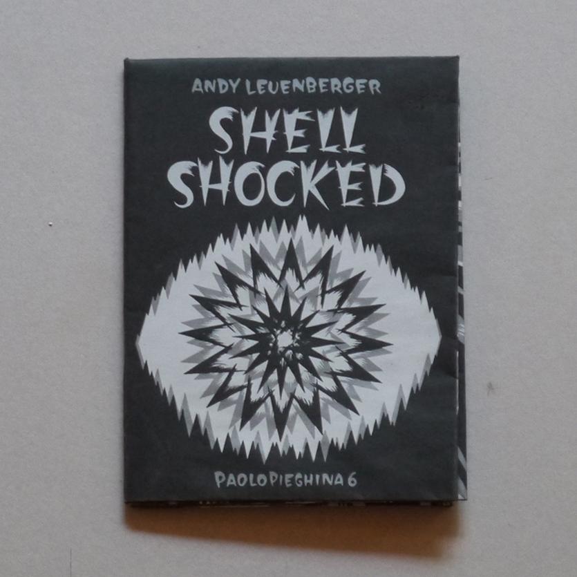SHELL SHOCKED – PAOLOPIEGHINA #6