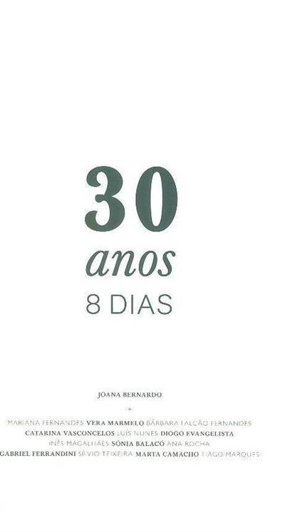 30 ANOS 8 DIAS