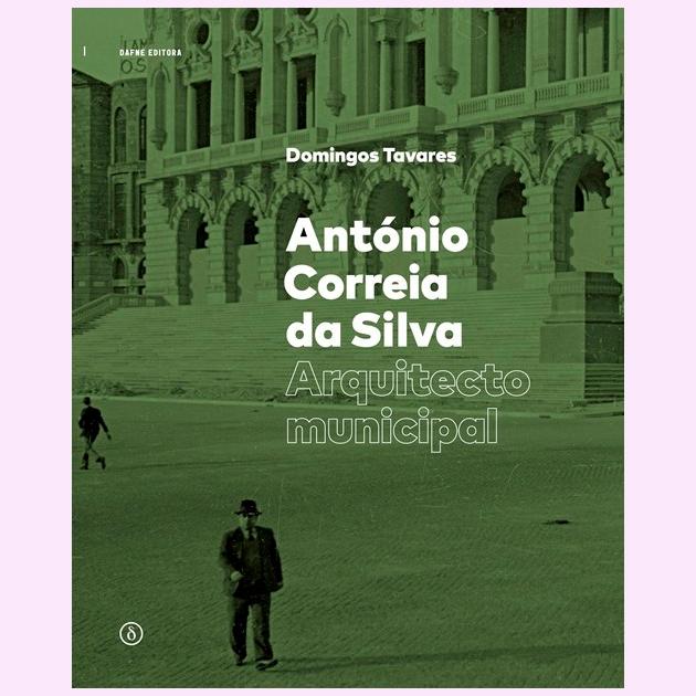 Antonio Correia da Silva - Arquitecto Municipal