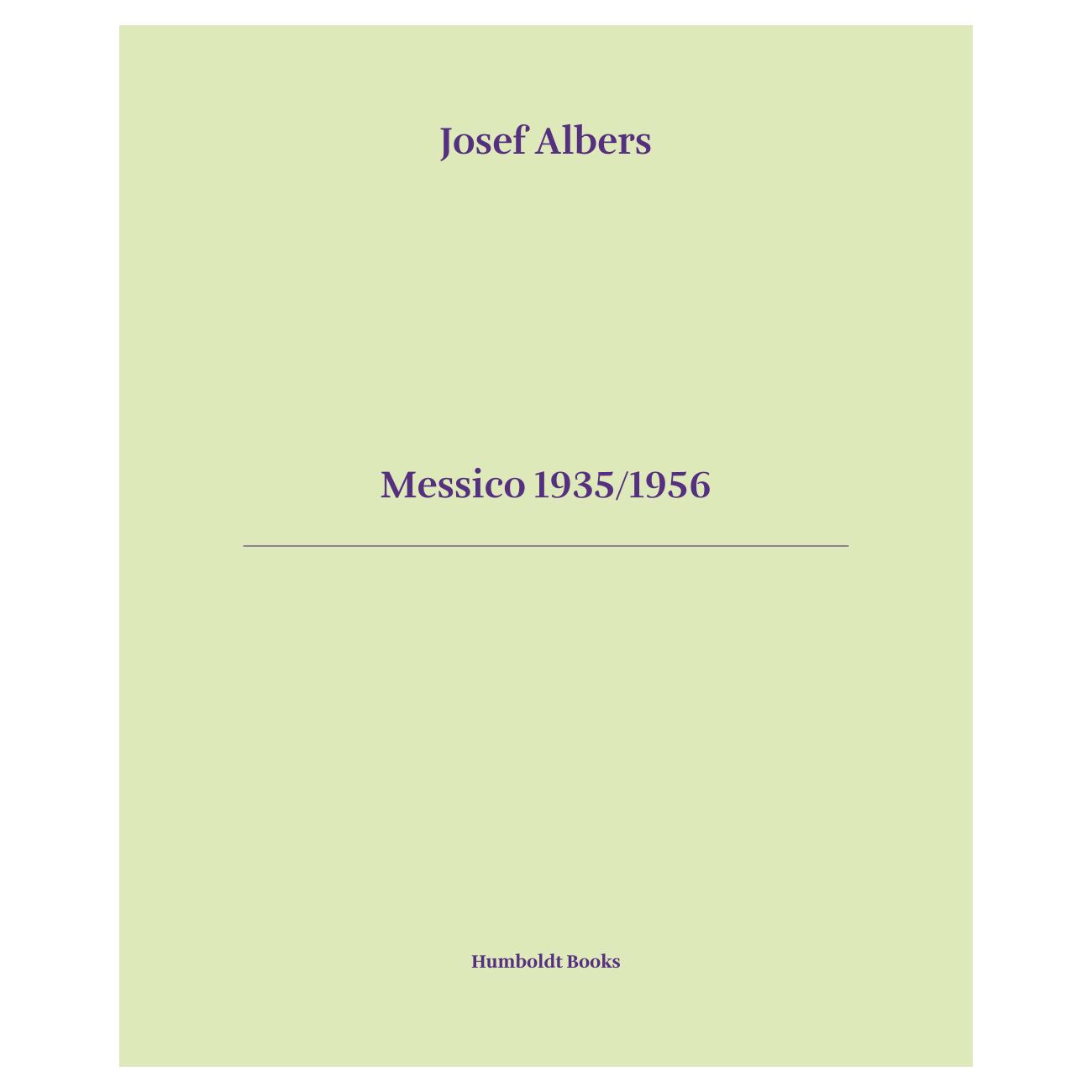 Messico 1935/1956