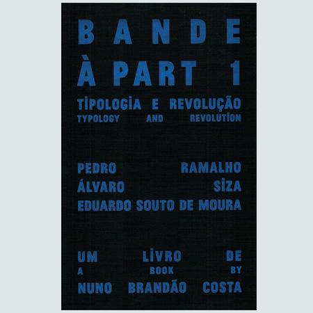 Band à Part 1 - Tipologia e Revolução