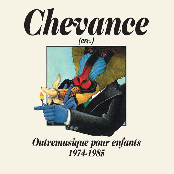 Chevance (etc.) - Outremusique Pour Enfants 1974-1985