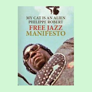 Free Jazz Manifesto