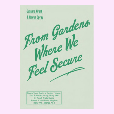 From Gardens Where We Feel Secure