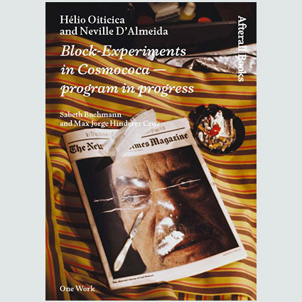 Hélio Oiticica and Neville D'Almeida Block-Experiments in Cosmococa—Program in Progress