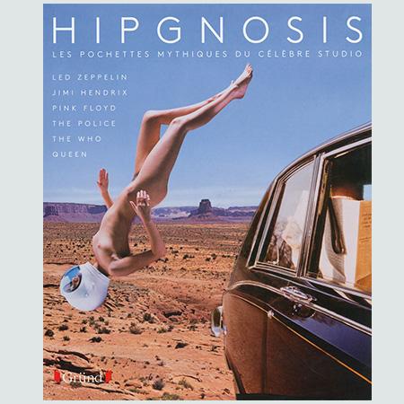 Hipgnosis - Les pochettes mythiques du c�l�bre studio