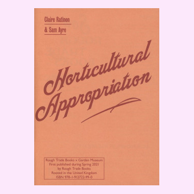 Horticultural Appropriation: Why Horticulture Needs Decolonising