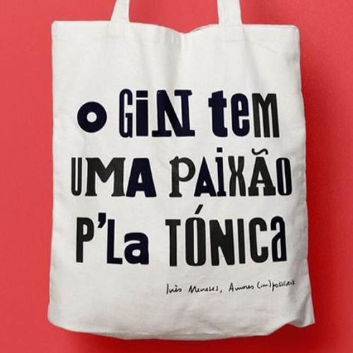 O Gin tem uma Paixão P'la Tónica