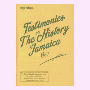 Testimonies On The History Of Jamaica Vol.1