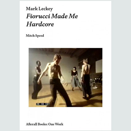 Mark Leckey Fiorucci Made Me Hardcore