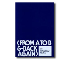 From A to B & Back Again