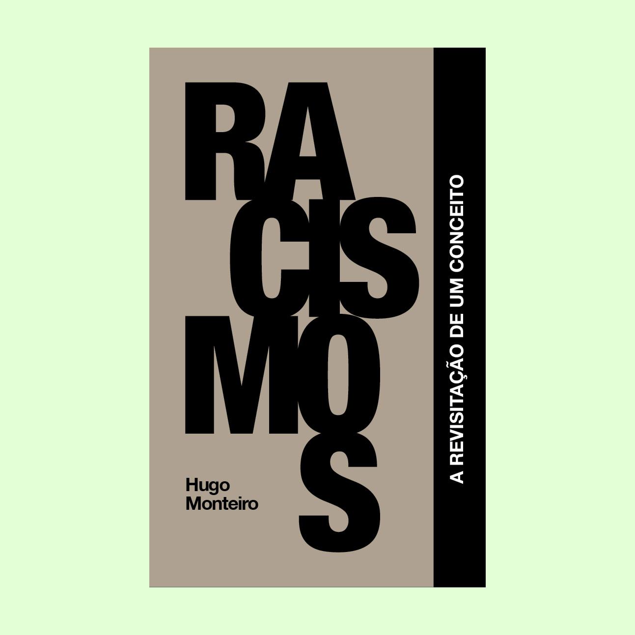 Racismos – A Revisitação de um Conceito