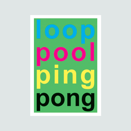 LOOP POOL PING PONG