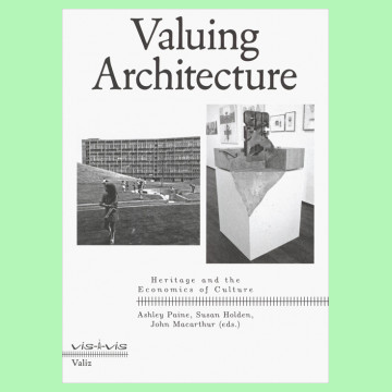 Valuing Architecture - Heritage And The Economics Of Culture Vis-A-Vis Series